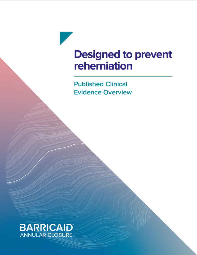 Designed to prevent reherniation - Published Clinical Evidence